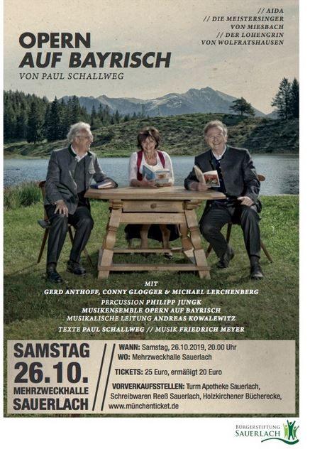 Opern auf Bayrisch - ein besonderes Vergnügen