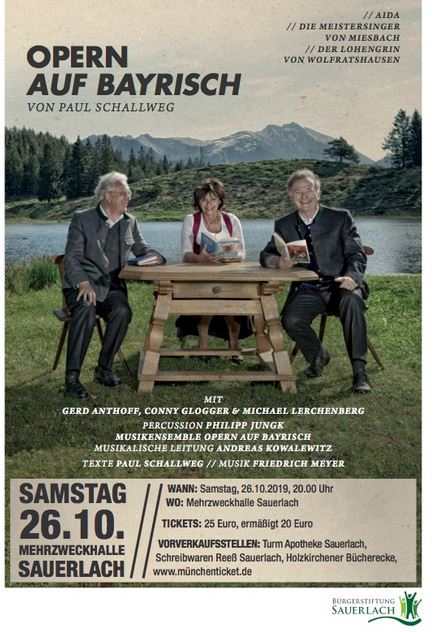 Opern auf Bayrisch - ein besonderes Vergnügen 4